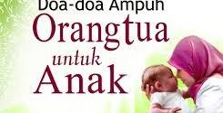 Kumpulan Doa Baik Orang Tua Untuk Anak